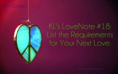Kls Lovenote 18 List The Requirements For Your Next Love