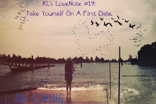 Kls Lovenote 19 Take Yourself On A First Date