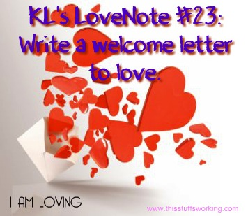 Kls Lovenote 23 Write A Welcome Letter To Love