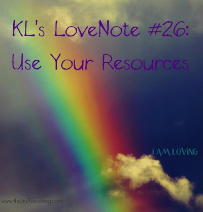 Kls Lovenote 26 Use Your Resources