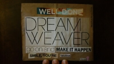 Well done DREAM Weaver